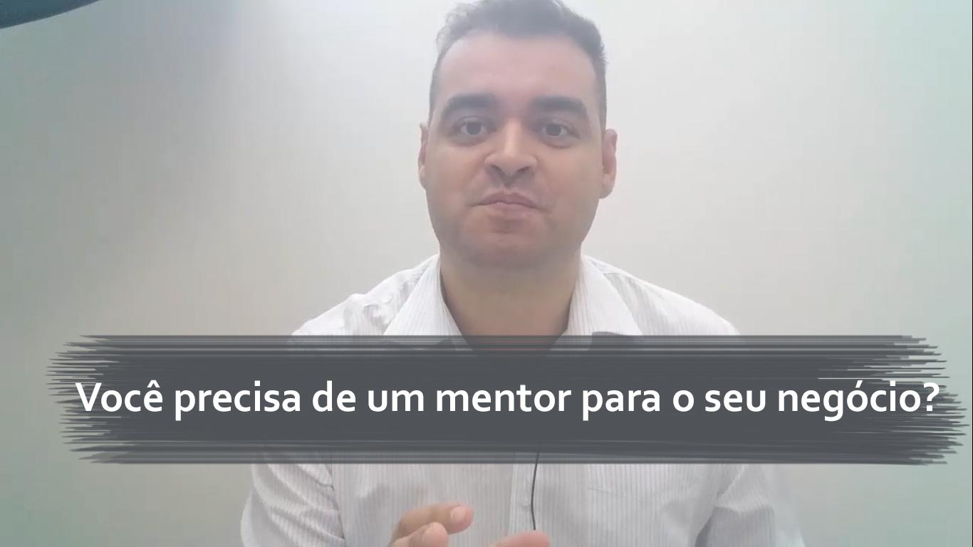 Você precisa de um mentor para o seu negócio?