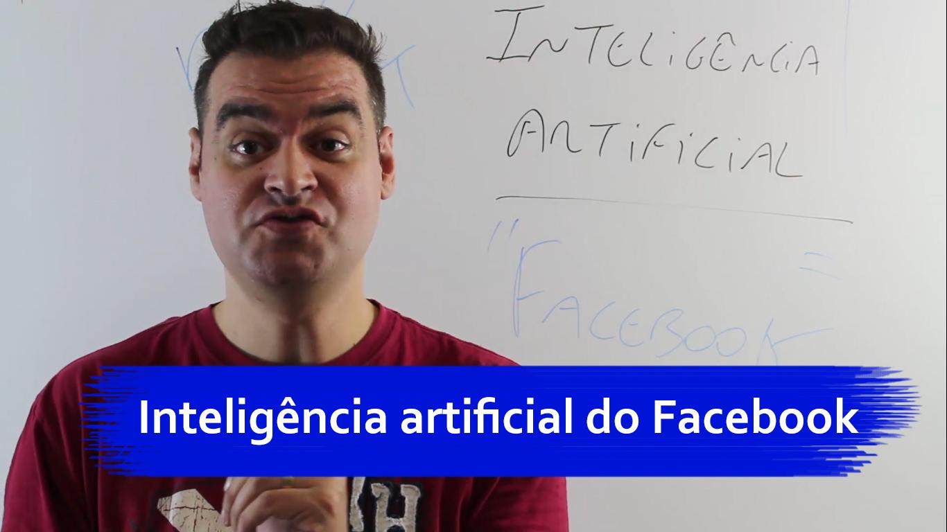 Inteligência artificial do Facebook